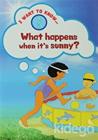 What Happens When It's Sunny?