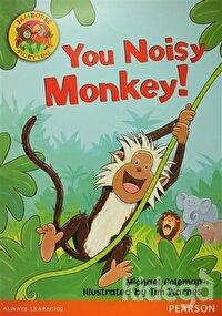 You Noisy Monkey! (Big Book)