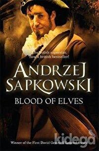 Blood of Elves: Book 1