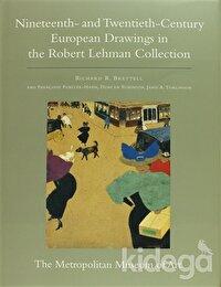 The Robert Lehman Collection: Nineteenth - and Twentieth - Century European Drawings