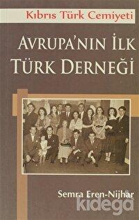Kıbrıs Türk Cemiyeti Avrupa'nın İlk Türk Derneği