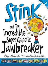 Stink and the Incredible Super Galactic Jawbreaker