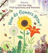 How Do Flowers Grow?