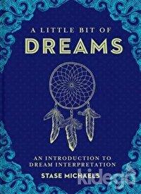 A Little Bit of Dreams: An Introduction to Dream Interpretation