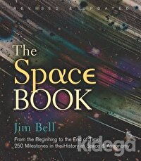 The Space Book Revised and Updated: From the Beginning to the End of Time, 250 Milestones in the History of Space Astronomy