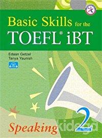 Basic Skills for the TOEFL iBT Speaking 2 (CD'li)