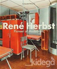 Rene Herbst: Pioneer of Modernism