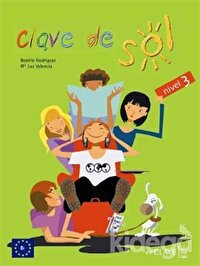 Clave de Sol 3 Libro del Alumno (Ders Kitabı) 10-13 Yaş İspanyolca Orta Seviye