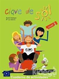 Clave de Sol 3 Cuaderno de Actividades (Etkinlik Kitabı) 10-13 Yaş İspanyolca Orta Seviye