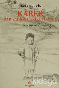 Karer - Dar Vadide Çarıklı Çocuk
