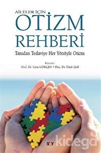 Aileler İçin Otizm Rehberi