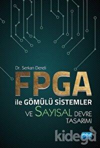 FPGA ile Gömülü Sistemler ve Sayısal Devre Tasarımı