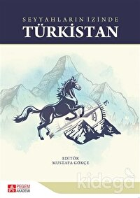 Seyyahların İzinde Türkistan