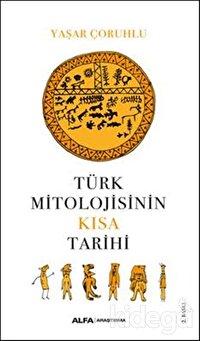 Türk Mitolojisinin Kısa Tarihi