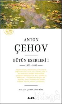 Anton Çehov Bütün Eserleri 1