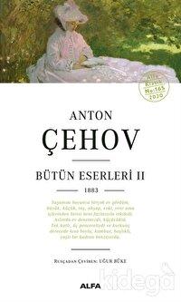 Anton Çehov Bütün Eserleri 2
