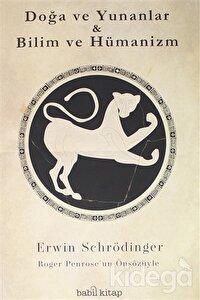 Doğa ve Yunanlar - Bilim ve Hümanizm