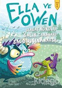 Berbat Kokulu Balık Canavarı Saldırısına Karşı! - Ella ve Owen 2