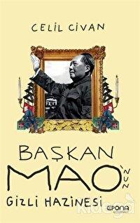 Başkan Mao'nun Gizli Hazinesi
