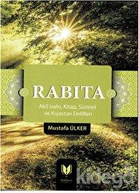 Rabıta (Akli İzahı, Kitap, Sünnet ve Kıyastan Delilleri)