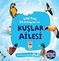Kuşlar Ailesi - Bilgi Dolu İlk Kitaplarım