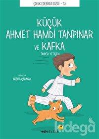 Küçük Ahmet Hamdi Tanpınar ve Kafka