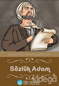 Sözlük Adam - Çocuklar İçin Divanu Lügati't Türk