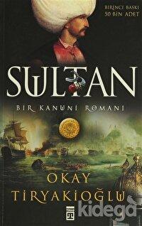 Sultan: Bir Kanuni Romanı