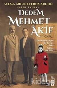 Dedem Mehmet Akif