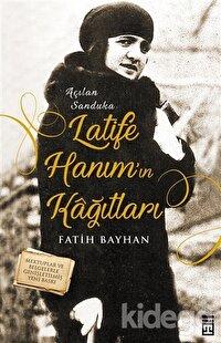 Latife Hanım'ın Kağıtları