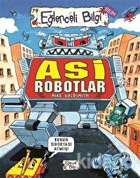 Asi Robotlar