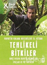 Tehlikeli Bitkiler - Hayatta Kalma Becerileri El Kitabı 2