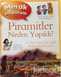 Merak Ediyorum - Piramitler Neden Yapıldı?