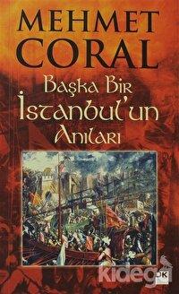 Başka Bir İstanbul'un Anıları