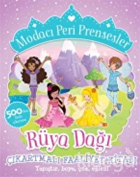 Modacı Peri Prensesler - Rüya Dağı