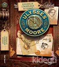Ulysses Moore 14 / Karanlık Limanlara Seyahat