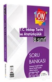 8. Sınıf On Numara İnkılap Tarihi ve Atatürkçülük Soru Bankası