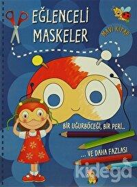 Eğlenceli Maskeler (Mavi Kitap)