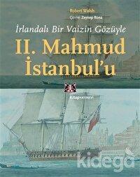 İrlandalı Bir Vaizin Gözüyle 2. Mahmud İstanbul'u