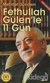 Fethullah Gülen'le 11 Gün
