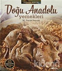 Soframda Anadolu - Doğu Anadolu Yemekleri