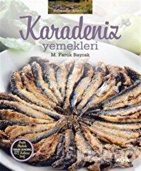 Soframda Anadolu : Karadeniz Yemekleri