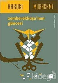 Zemberekkuşu'nun Güncesi