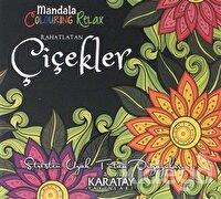 Rahatlatan Çiçekler - Mandala Colouring Relax