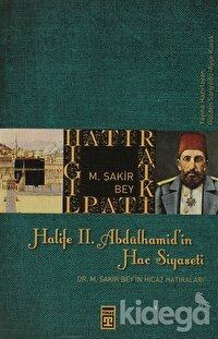 Halife 2. Abdülhamit'in Hac Siyaseti