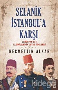 Selanik İstanbul'a Karşı