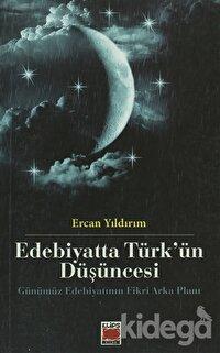 Edebiyatta Türk'ün Düşüncesi