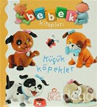 Bebek Kitapları - Küçük Köpekler