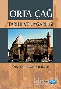 Orta Çağ Tarihi ve Uygarlığı