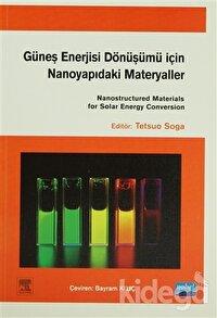 Güneş Enerjisi Dönüşümü için Nanoyapıdaki Materyaller